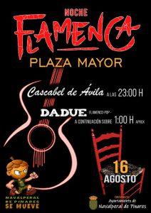 Noche Flamenca @ Plaza Mayor - Navalperal de Pinares